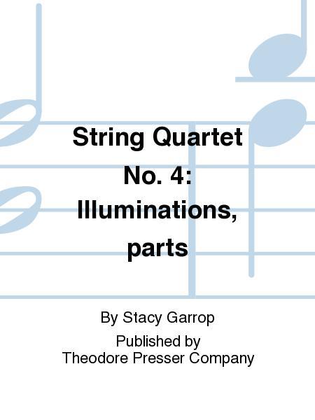 String Quartet No. 4: Illuminations