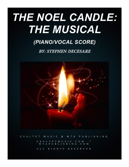 The Noel Candle: the musical (Piano/Vocal Score)