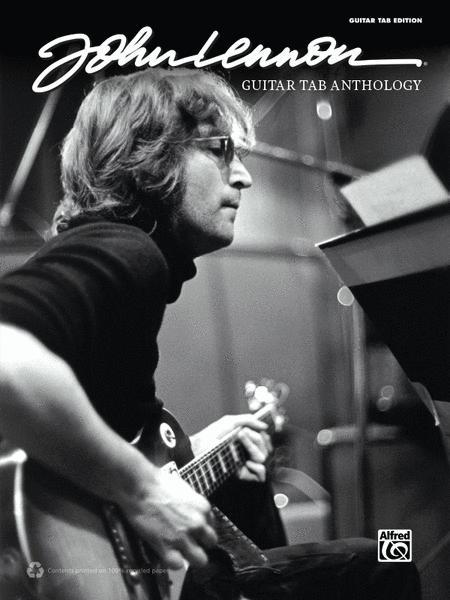 John Lennon -- Guitar TAB Anthology