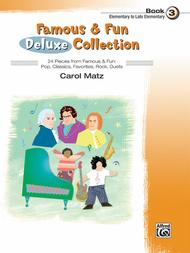 Famous & Fun Deluxe Collection, Book 3