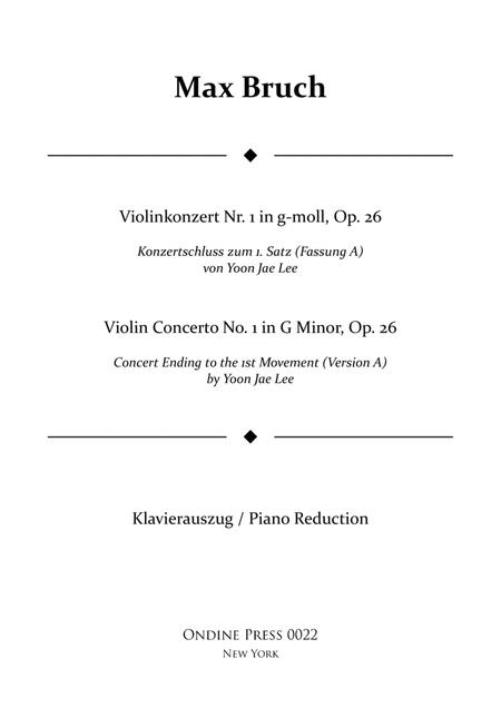 Bruch: Violin Concerto No.1 in G Minor: I. concert ending by Yoon Jae Lee (Version A for Piano), Op.26