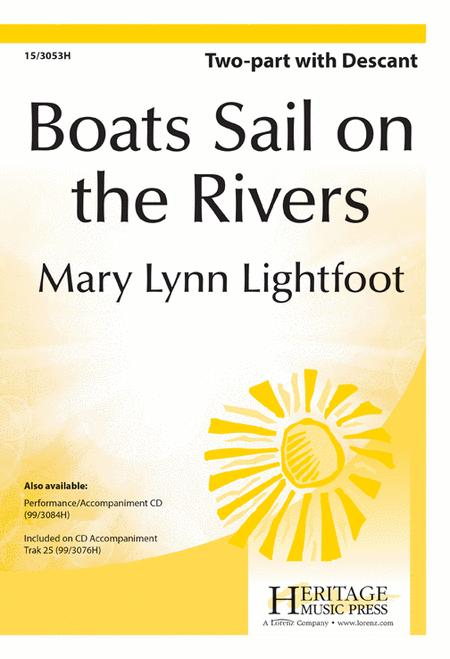 Boats Sail on the Rivers