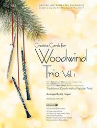 Creative Carols for Woodwind Trio, Volume 1