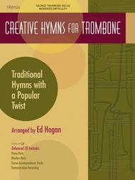 Creative Hymns for Trombone
