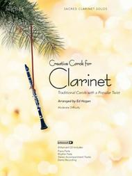 Creative Carols for Clarinet