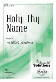 Holy Thy Name