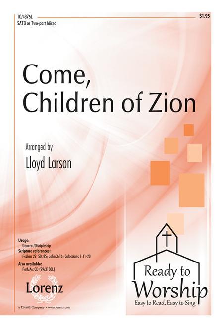 Come, Children of Zion