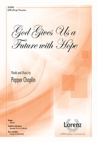 God Gives Us a Future with Hope