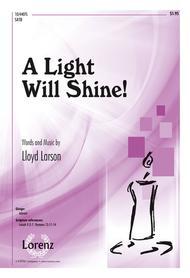 A Light Will Shine!