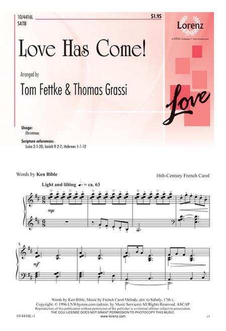 Love Has Come!