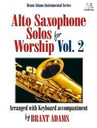 Alto Saxophone Solos for Worship, Vol. 2