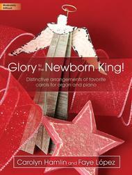 Glory to the Newborn King!