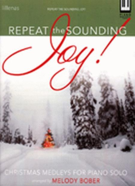 Repeat the Sounding Joy!