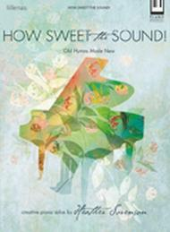 How Sweet the Sound!