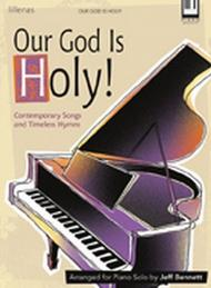 Our God Is Holy!
