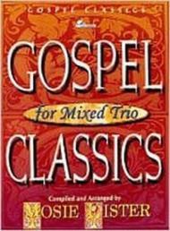 Gospel Classics for Mixed Trio