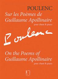 On the Poems of Guillaume Apollinaire