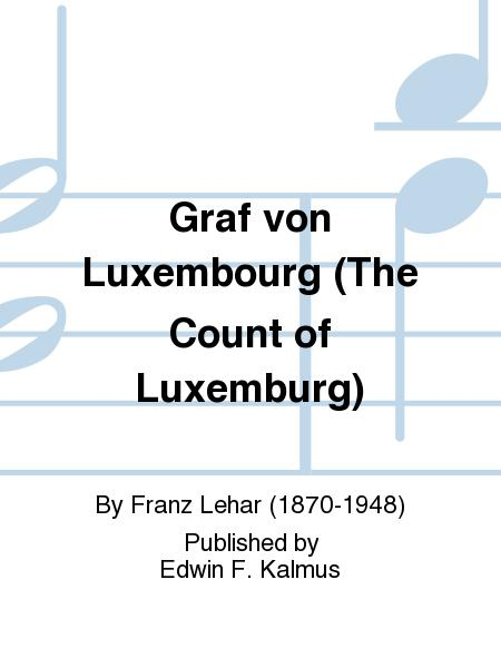 Graf von Luxembourg (The Count of Luxemburg)