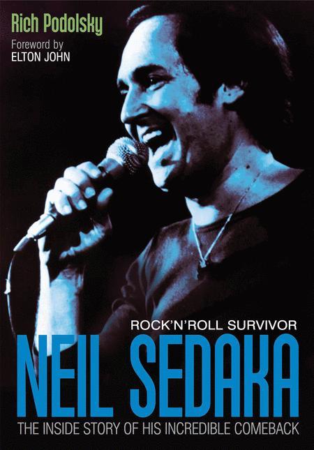Neil Sedaka: Rock'n'Roll Survivor