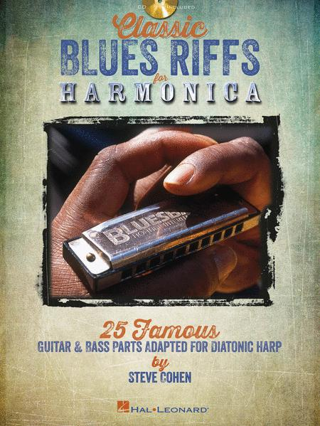 Classic Blues Riffs For Harmonica Sheet Music By Steve Cohen