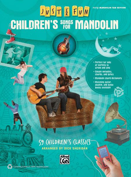 Just for Fun -- Children's Songs for Mandolin