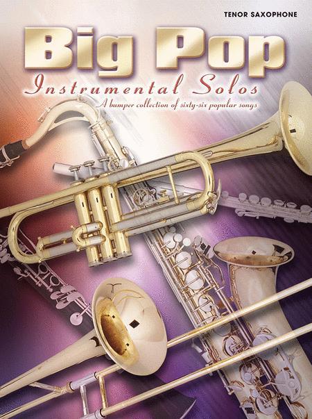 Big Pop Instrumental Solos for Tenor Saxophone