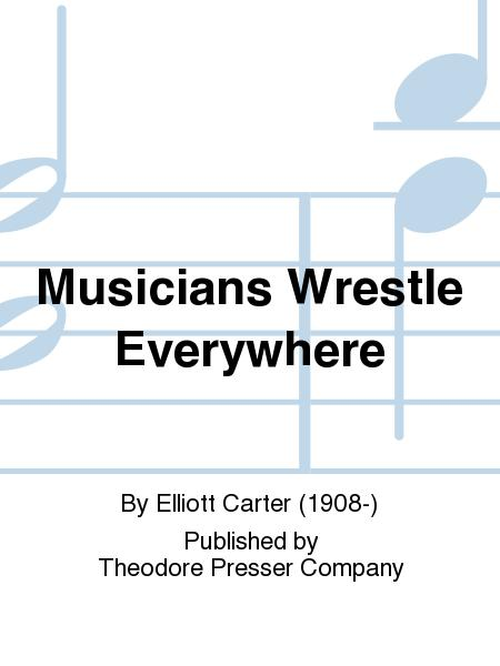 Musicians Wrestle Everywhere