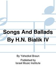 Songs and Ballads By H.N. Bialik IV