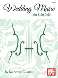 Wedding Music for Solo Cello