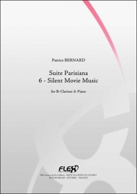 Suite Parisiana - 6 - Silent Movie Music