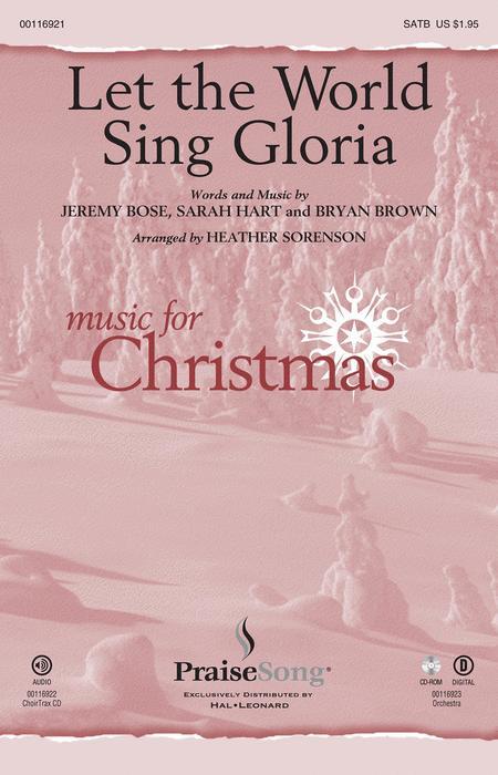Let the World Sing Gloria - ChoirTrax CD