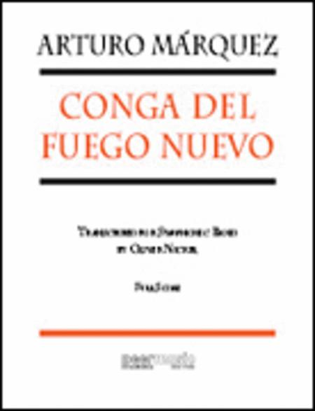 Conga del Fuego Nuevo - for Symphonic Band - Full Score