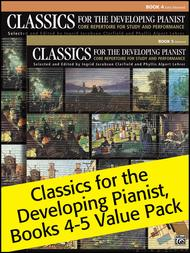 Classics for the Developing Pianist, Books 4-5 (Value Pack)