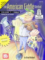 The American Fiddle Method Volume 1