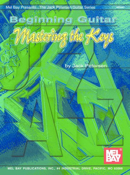 Beginning Guitar: Mastering the Keys