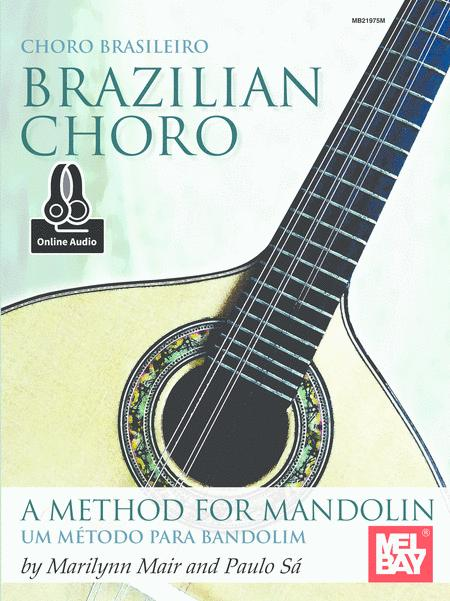 Brazilian Choro: A Method for Mandolin and Bandolim