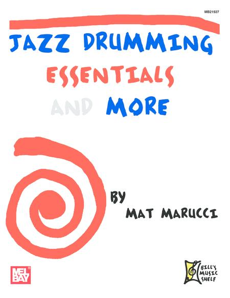 Jazz Drumming Essentials and More
