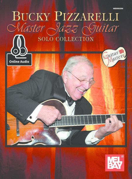 Bucky Pizzarelli Master Jazz Guitar Solo Collection