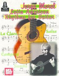 Jorge Morel: Latin American Rhythms for Guitar