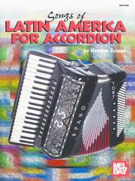 Download Songs Of Latin America For Accordion Sheet Music By