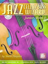 Jazz Cello Wizard, Junior, Book 2
