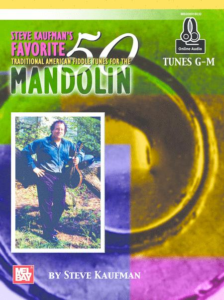 Steve Kaufman's Favorite 50 Mandolin, Tunes G-M
