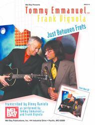 Tommy Emmanuel/Frank Vignola - Just Between Frets