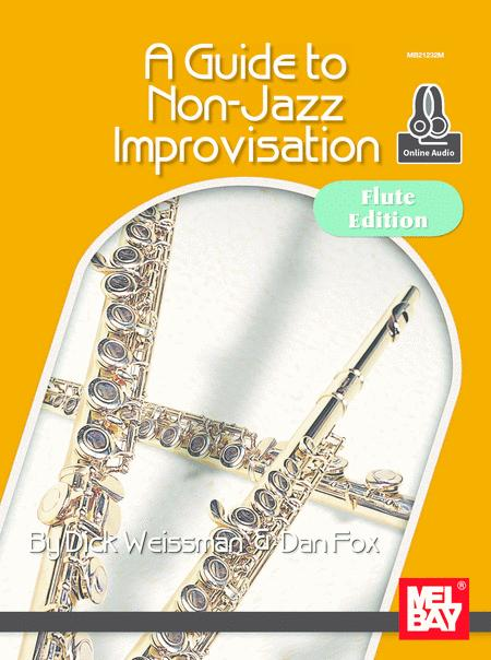 A Guide to Non-Jazz Improvisatoin: Flute Edition