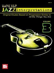 Mark Elf Jazz Interpretations Volume 3
