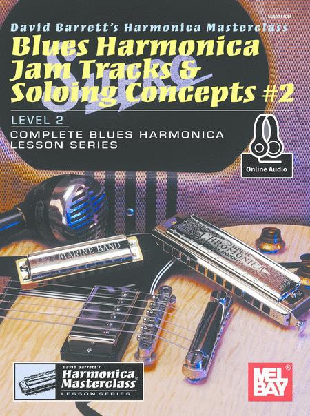 Blues Harmonica Jam Tracks & Soloing Concepts #2