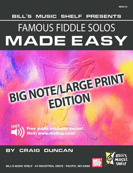 Famous Fiddle Solos Made Easy - Big Note/Large Print Edition