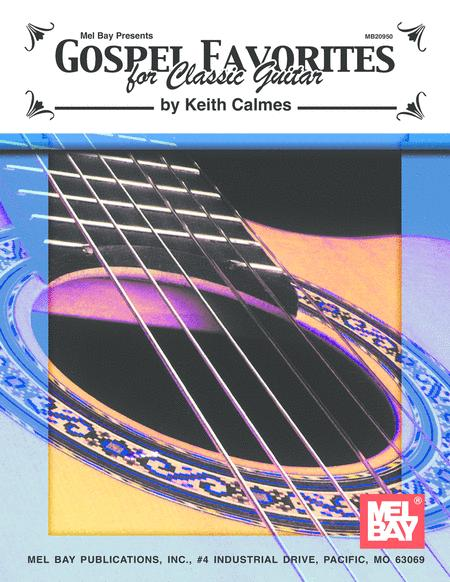 Gospel Favorites for Classic Guitar