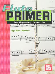 Flute Primer for Beginning Instruction