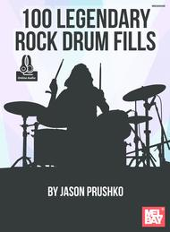 100 Legendary Rock Drum Fills